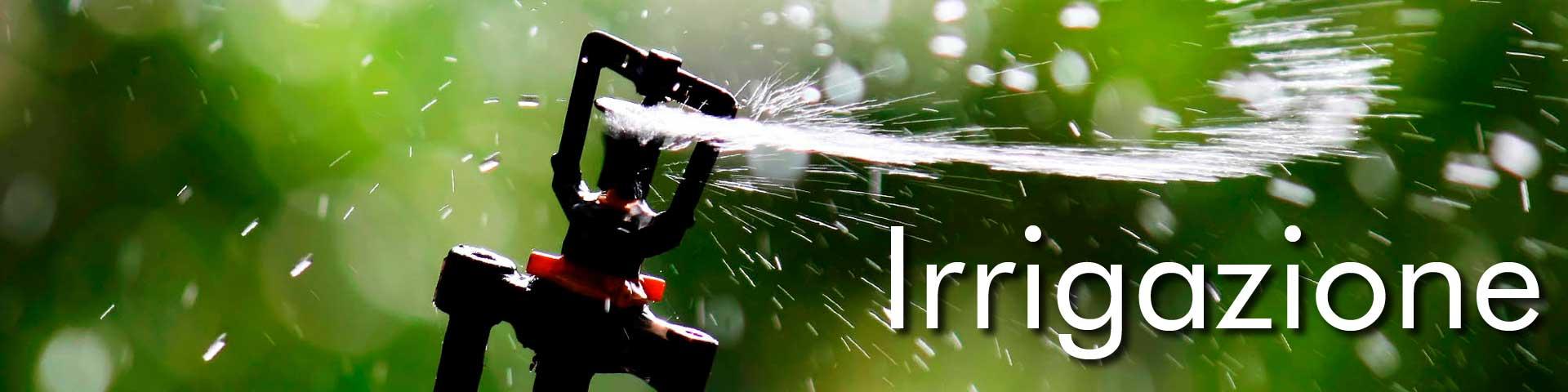 Vendita online irrigazione - Attrezzatura, attrezzi, prodotti e accessori per irrigazione
